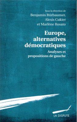 Europe, alternatives démocratiques