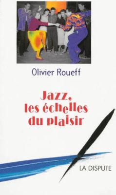 Jazz : les échelles du plaisir