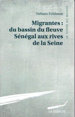 Migrantes : du bassin du fleuve Senegal aux rives de la Seine