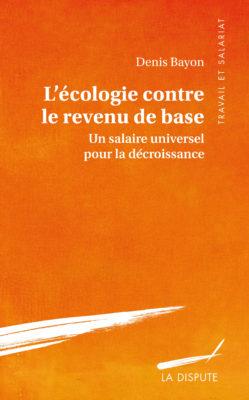 L'Écologie contre le revenu de base