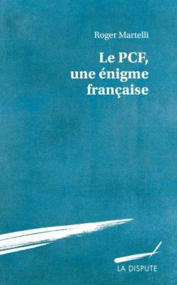 Le PCF, une énigme française