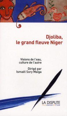 Djoliba, le grand fleuve Niger