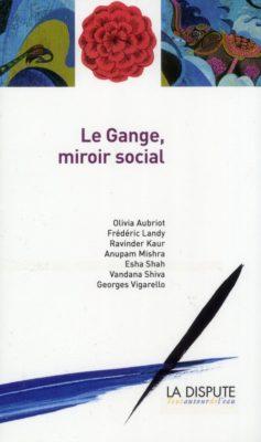 Le Gange, miroir social