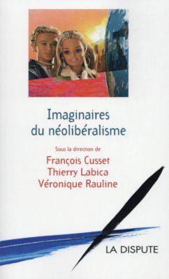 Imaginaires du néolibéralisme