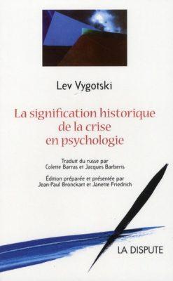 La signification historique de la crise en psychologie